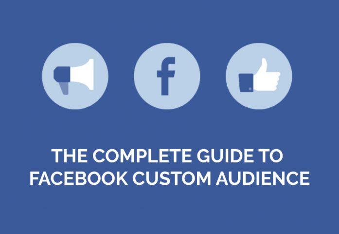complete-guide-to-facebook-custom-audience