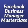 Facebook Business Manager Masterclass Course